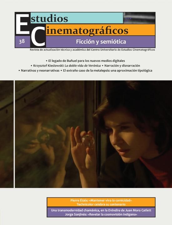38 «Ficción y semiótica» Centro Universitario de Estudios Cinematográficos : UNAM Image