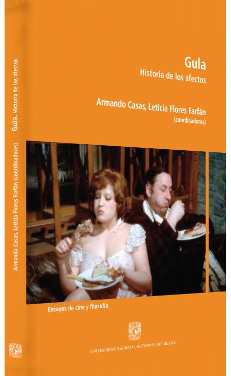 Armando Casas, Leticia Flores Farfán (coords.) Gula. Historia de los afectos Image