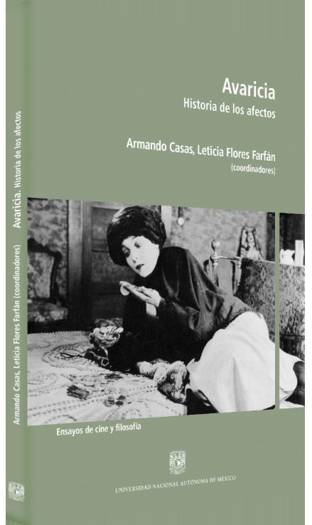 Armando Casas, Leticia Flores Farfán (coords.) Avaricia. Historia de los afectos Image