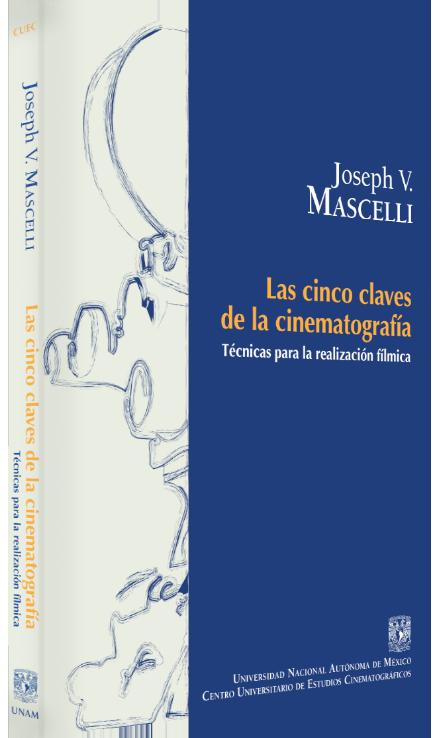 Joseph V. Mascelli Las cinco claves de la cinematografía: técnicas para la realización fílmica Image