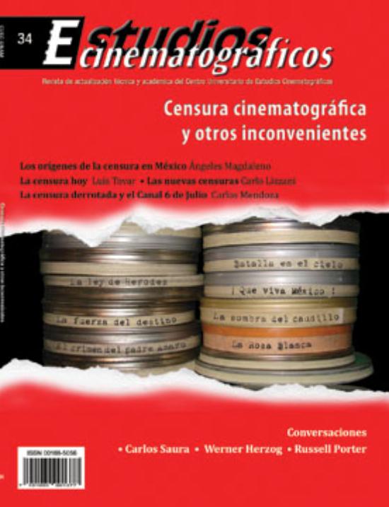 34 «Censura cinematográfica y otros inconvenientes» Centro Universitario de Estudios Cinematográficos : UNAM Image
