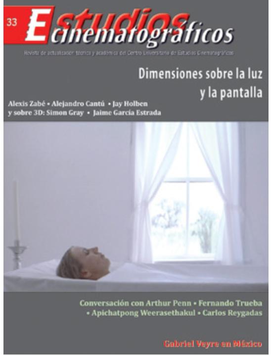 33 «Dimensiones sobre la luz y la pan- talla» Centro Universitario de Estudios Cinematográficos : UNAM Image