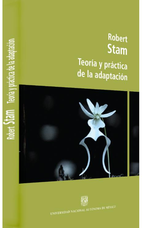 Robert Stam Teoría y práctica de la adaptación Image