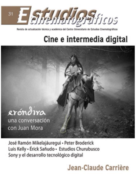 31 «Cine e intermedia digital» Centro Universitario de Estudios Cinematográficos : UNAM Image