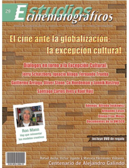 29 «El cine ante la globalización: la excepción cultural» Centro Universitario de Estudios Cinematográficos : UNAM Image