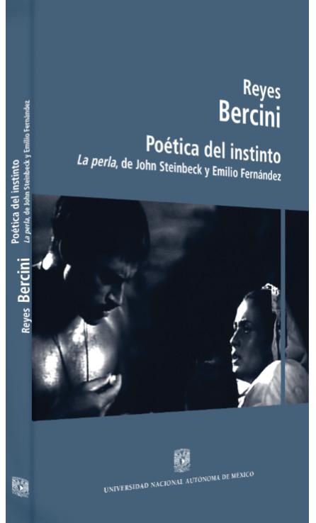 Reyes Bercini Poética del instinto: La perla, de John Steinbeck y Emilio Fernández Image