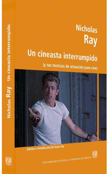 Nicholas Ray Un cineasta interrumpido (y sus técnicas de actuación para cine) Image