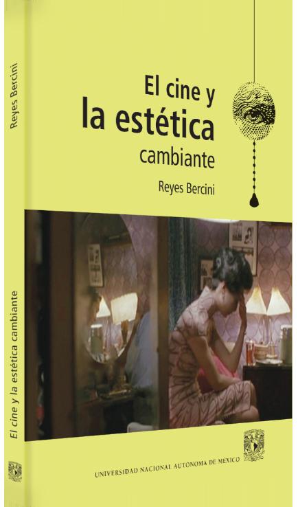 Reyes Bercini El cine y la estética cambiante Image