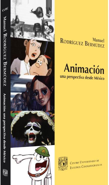 Manuel Rodríguez Bermúdez Animación: una perspectiva desde México Image